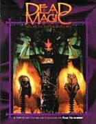 Dead Magic II Secrets and Survivors