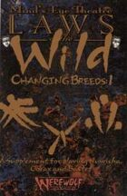 Laws of the Wild Changing Breeds: 1