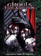 Ghouls: Fatal Addiction