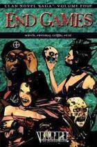 Clan Novel Saga, Volume 4: End Games (Novel)