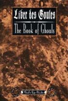 Liber des Goules: The Book of Ghouls
