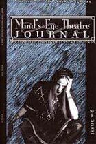 Mind's Eye Theatre Journal #6