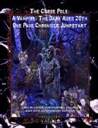 The Curse Pole:  A Vampire: The Dark Ages 20th One Page Chronicle Jumpstart