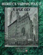 Beckett's Vampire Folio 2:  A Split City