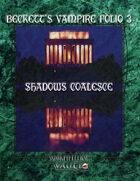 Beckett's Vampire Folio 3:  Shadows Coalesce