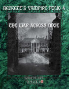Beckett's Vampire Folio 4: The War Across Dixie