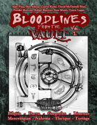 Bloodlines From The Vault Vol. I
