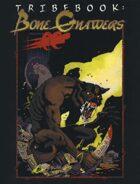 Tribebook: Bone Gnawers (Revised)