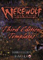 Werewolf: The Apocalypse 3rd Edition Templates