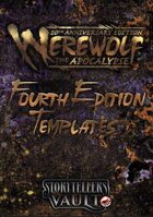 Werewolf: The Apocalypse 4th Edition Templates