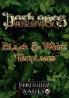 Dark Ages: Werewolf Black & White Templates