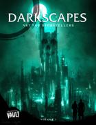 Darkscapes: Volume 1
