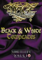 Mage: The Sorcerers Crusade Black & White Templates