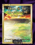 Heirs to the Mountains of  Madness
