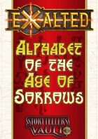 Exalted: Alphabet of the Age of Sorrows