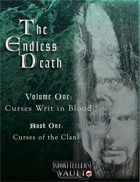 The Endless Death, Volume One: Curses Writ in Blood