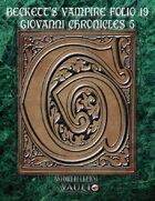 Beckett's Vampire Folio 19:  Giovanni Chronicles 5