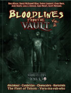 Bloodlines from the Vault Vol. 2