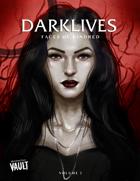 Darklives: Volume 2