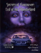 Secrets of Vancouver: Coil of the Thunderbird