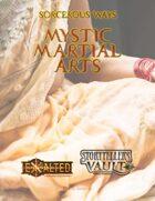 Sorcerous Ways: Mystic Martial Arts