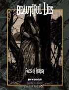 Beautiful Lies: Faces of Heresy