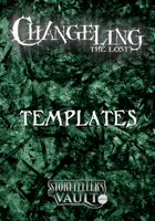 Changeling: The Lost Templates