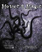 Mother's Magic