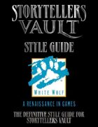 White Wolf Storytellers Vault Style Guide:  The Definitive Guide