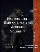 Masters and Servants of the Anshega Vol. 1