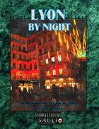 Lyon By Night (vf) (Les Chroniques de la Lune de Sang, 6)