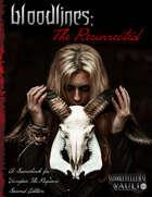 Bloodlines: The Resurrected