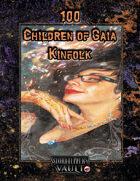 100 Children of Gaia Kinfolk