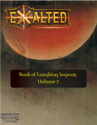 The Book of Laughing Serpents, Volume 7