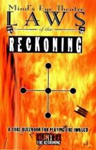 Laws of the Reckoning