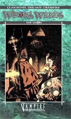 Clan Novel Trilogy: Tremere Book 2 - Widow's Weeds