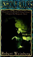 Masquerade of the Red Death Trilogy Volume 2: Unholy Allies