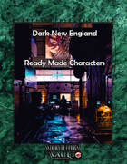 Dark New England Four Ready Made Characters