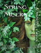 Spring Misery