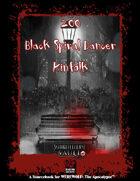 200 Black Spiral Dancer Kinfolk