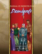 Manual of Inherited Power: Demigods