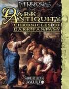 Mirrors: Dark Antiquity