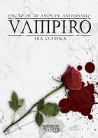 Vampiro, Edição de 20 anos de Aniversário: Era Clássica