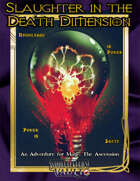Slaughter in the Death Dimension