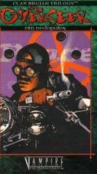 Clan Brujah Trilogy Book 2: The Overseer