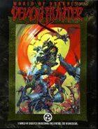 World of Darkness: Demon Hunter X