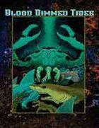 World of Darkness: Blood-Dimmed Tides