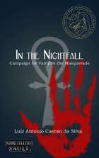 In the Nightfall - Campaign for Vampire the Masquerade