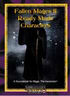Fallen Mages Ready Made Characters II