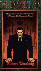 Masquerade of the Red Death Trilogy Volume 3: The Unbeholden